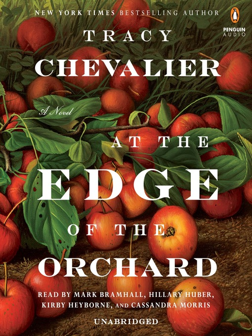 Title details for At the Edge of the Orchard by Tracy Chevalier - Wait list