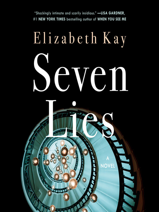 Title details for Seven Lies by Elizabeth Kay - Available