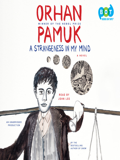 Title details for A Strangeness in My Mind by Orhan Pamuk - Wait list