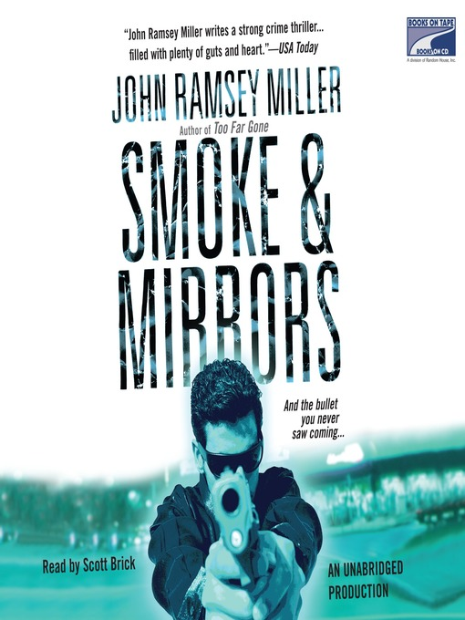 Title details for Smoke & Mirrors by John Ramsey Miller - Available
