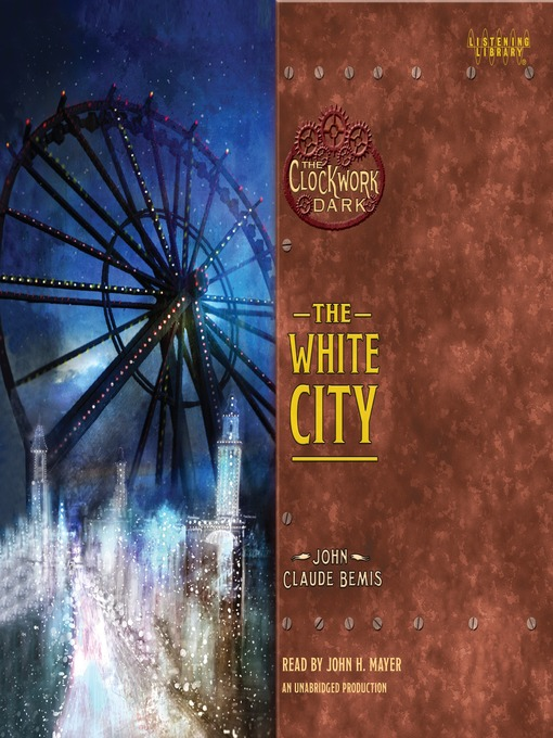 Title details for The White City by John Claude Bemis - Wait list