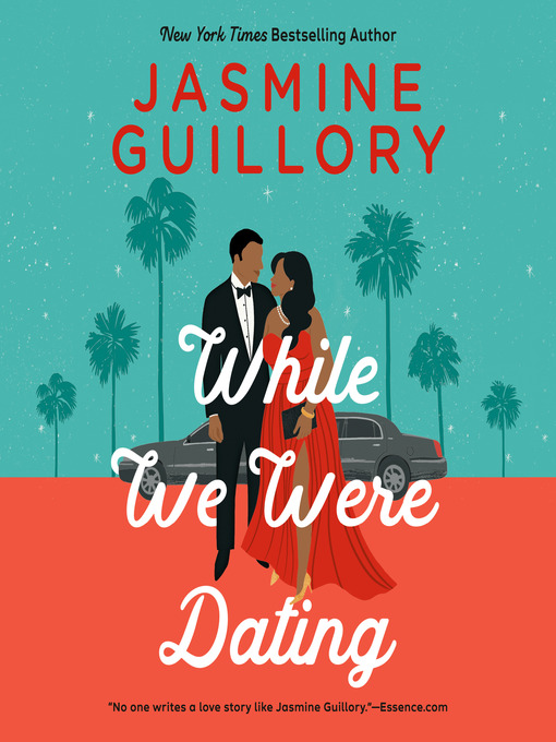Title details for While We Were Dating by Jasmine Guillory - Wait list