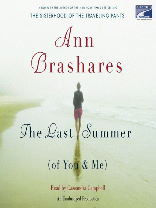 Title details for The Last Summer (Of You And Me) by Ann Brashares - Available