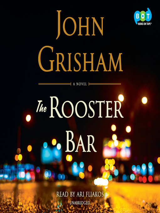 Title details for The Rooster Bar by John Grisham - Wait list