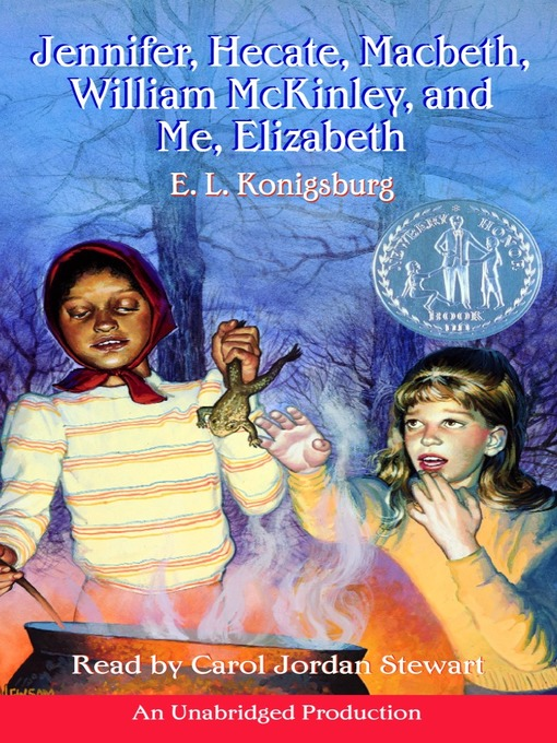 Title details for Jennifer, Hecate, Macbeth, William McKinley, and Me, Elizabeth by E. L. Konigsburg - Available