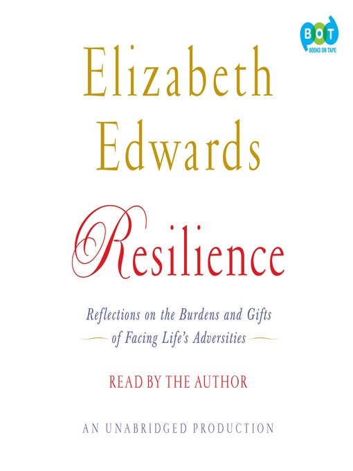 Title details for Resilience by Elizabeth Edwards - Available