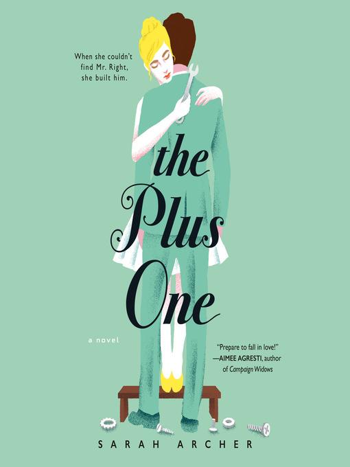 Title details for The Plus One by Sarah Archer - Wait list