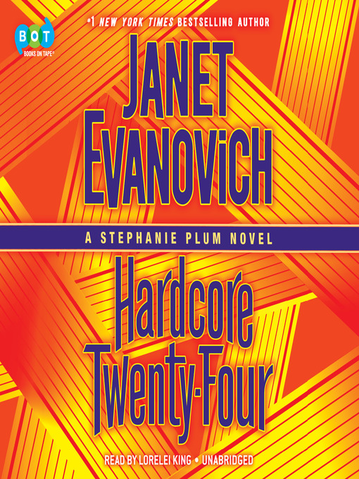 Title details for Hardcore Twenty-Four by Janet Evanovich - Wait list