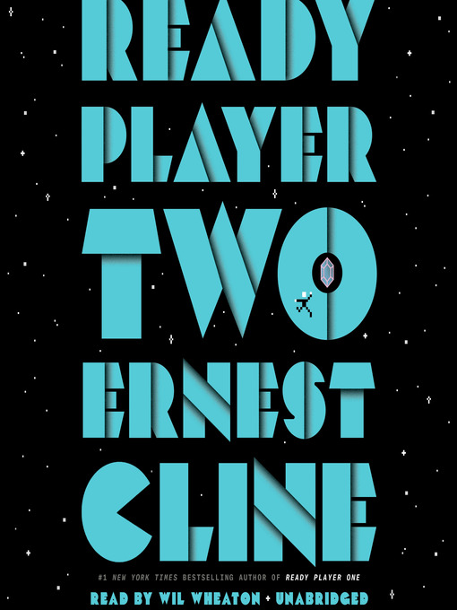 Title details for Ready Player Two by Ernest Cline - Wait list