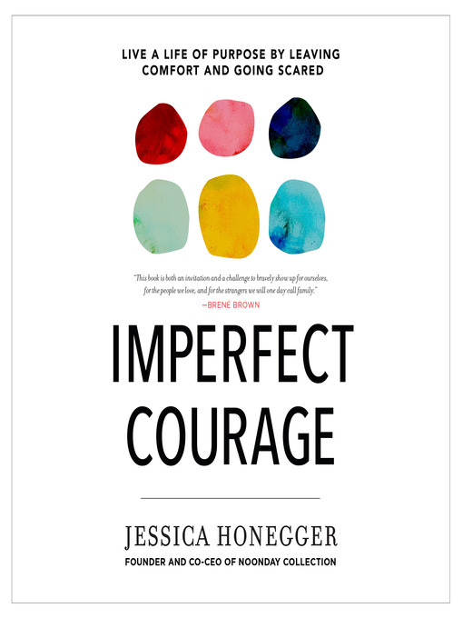 Title details for Imperfect Courage by Jessica Honegger - Wait list