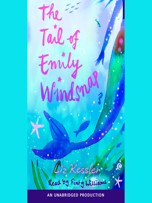 Title details for The Tail of Emily Windsnap by Liz Kessler - Wait list