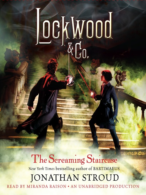 Title details for The Screaming Staircase by Jonathan Stroud - Available