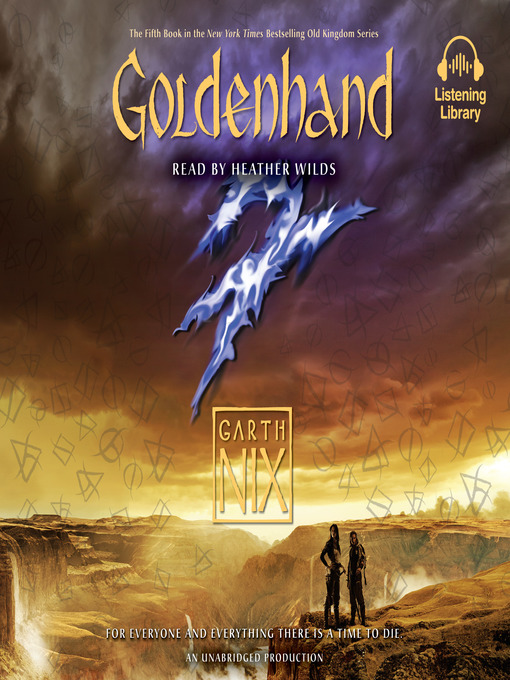 Title details for Goldenhand by Garth Nix - Wait list
