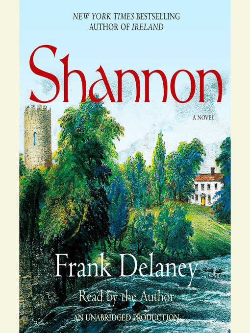 Title details for Shannon by Frank Delaney - Available