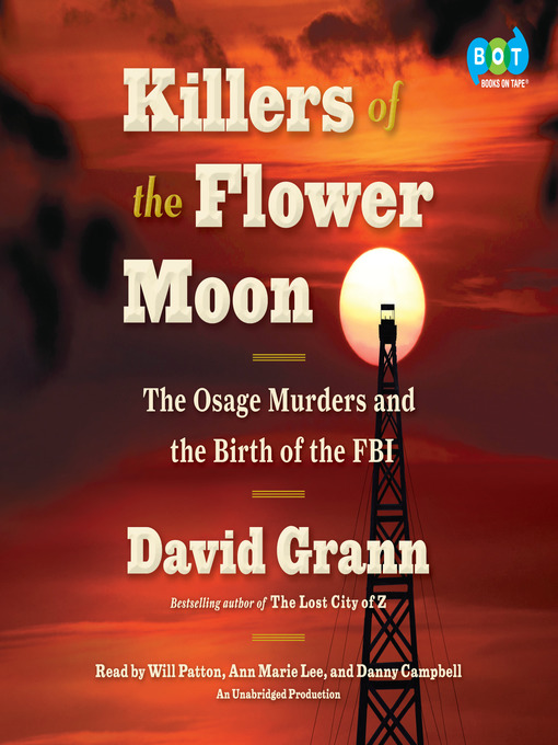 Title details for Killers of the Flower Moon by David Grann - Wait list
