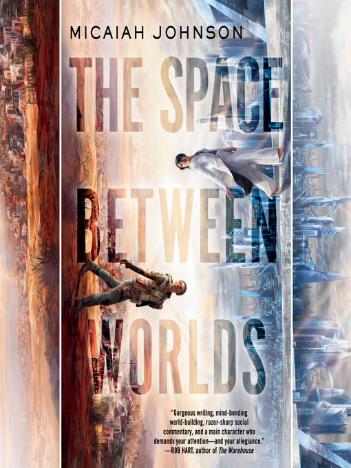 Title details for The Space Between Worlds by Micaiah Johnson - Wait list