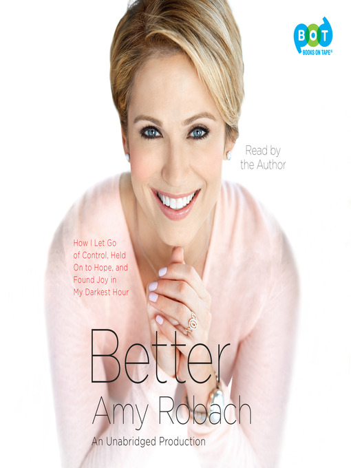 Title details for Better by Amy Robach - Wait list