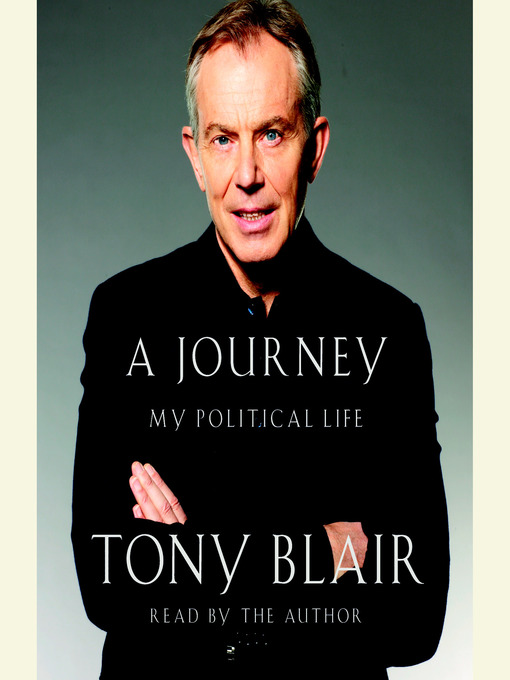Title details for A Journey by Tony Blair - Available