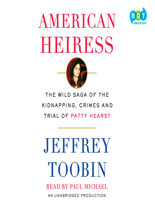 Title details for American Heiress by Jeffrey Toobin - Wait list