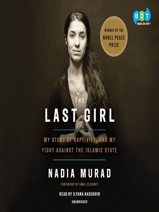 Title details for The Last Girl by Nadia Murad - Available