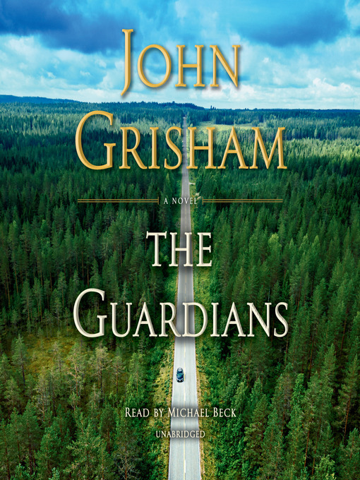 Title details for The Guardians by John Grisham - Wait list