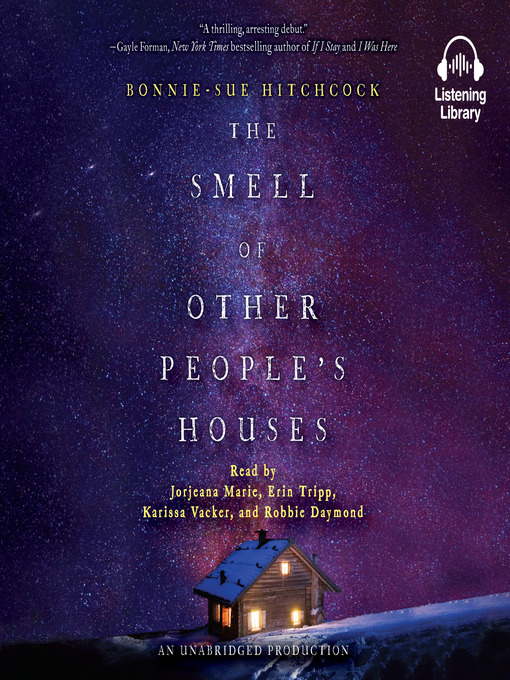 Title details for The Smell of Other People's Houses by Bonnie-Sue Hitchcock - Wait list
