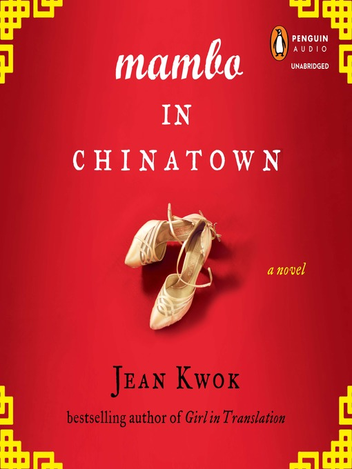 Title details for Mambo in Chinatown by Jean Kwok - Available