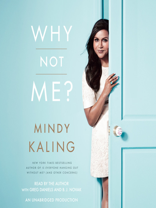 Title details for Why Not Me? by Mindy Kaling - Wait list