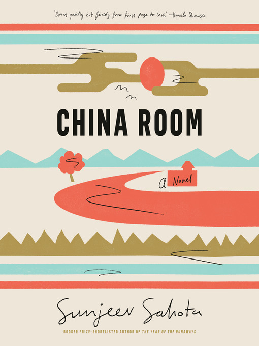 Title details for China Room by Sunjeev Sahota - Wait list