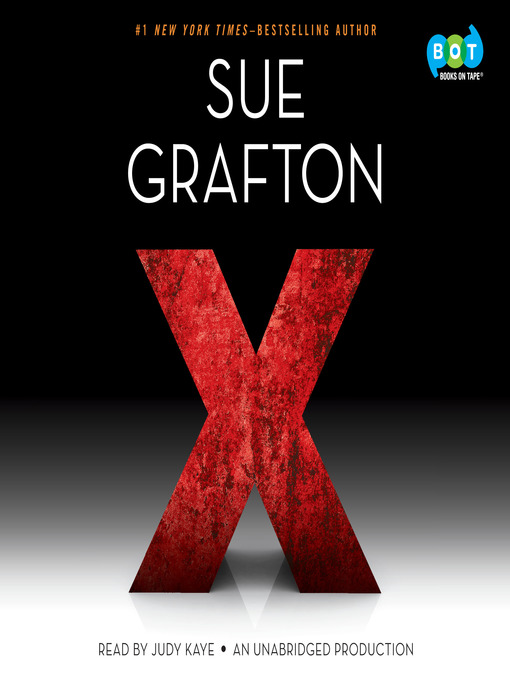 Title details for X by Sue Grafton - Available