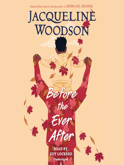 Title details for Before the Ever After by Jacqueline Woodson - Wait list