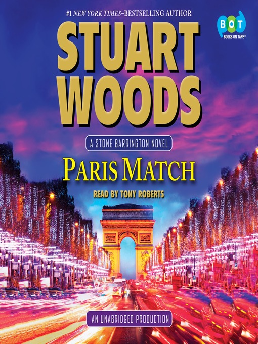Title details for Paris Match by Stuart Woods - Available