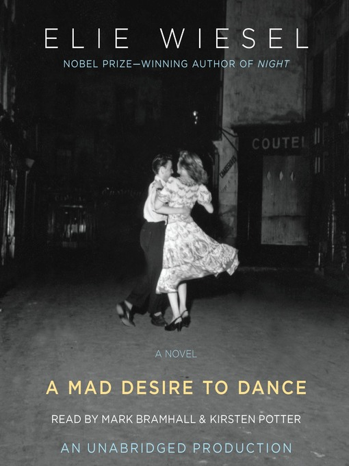 Title details for A Mad Desire to Dance by Elie Wiesel - Available