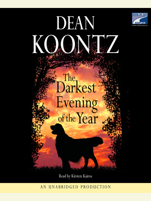Title details for The Darkest Evening of the Year by Dean Koontz - Wait list