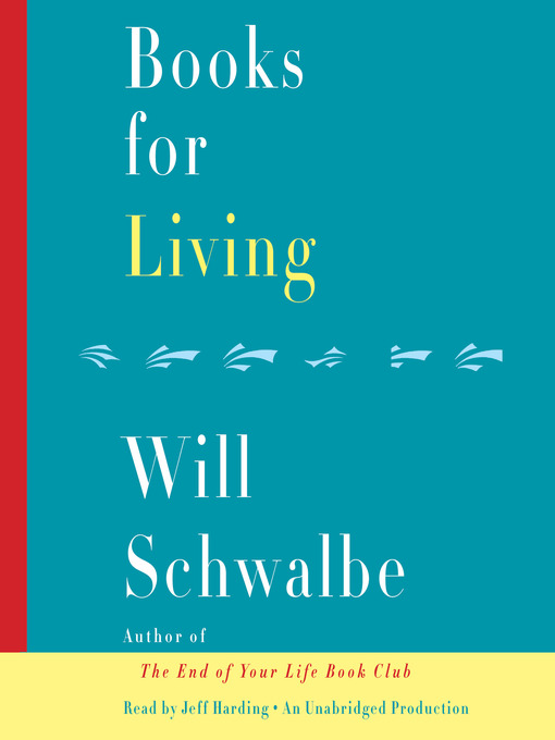 Title details for Books for Living by Will Schwalbe - Wait list