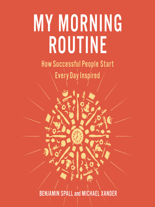 Title details for My Morning Routine by Benjamin Spall - Available