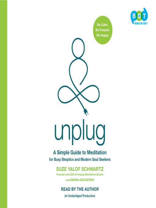 Title details for Unplug by Suze Yalof Schwartz - Available
