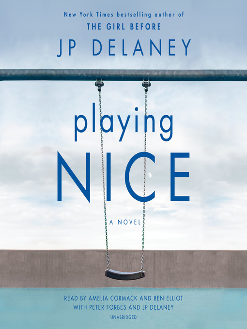 Title details for Playing Nice by JP Delaney - Wait list