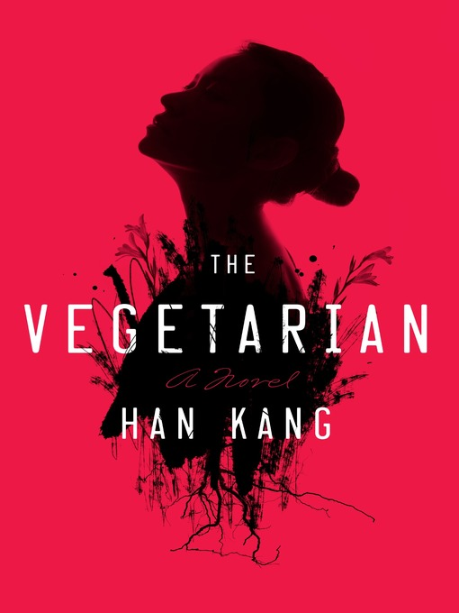 Title details for The Vegetarian by Han Kang - Wait list