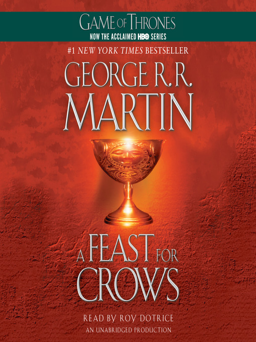 Title details for A Feast for Crows by George R. R. Martin - Wait list