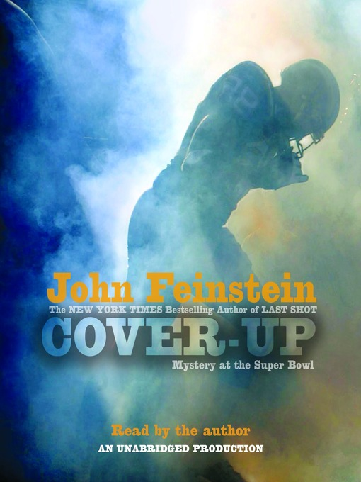 Title details for Cover-Up: Mystery at the Super Bowl by John Feinstein - Wait list