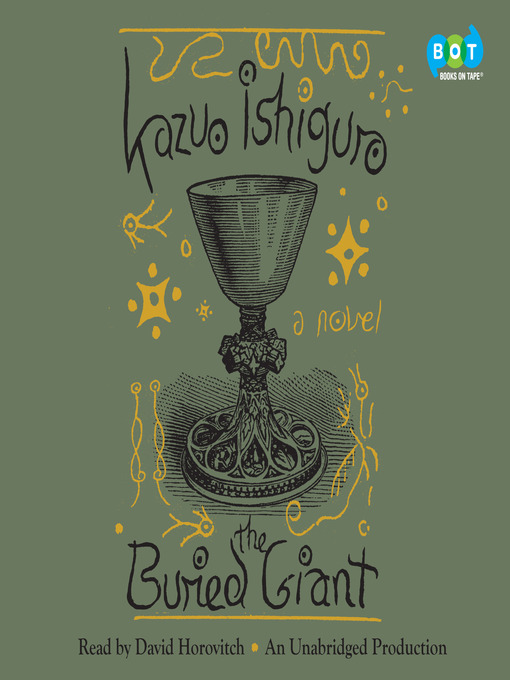 Title details for The Buried Giant by Kazuo Ishiguro - Wait list