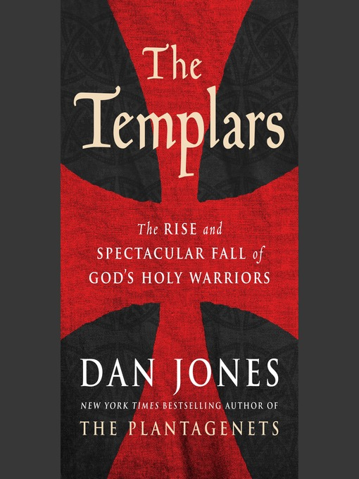 Title details for The Templars by Dan Jones - Wait list