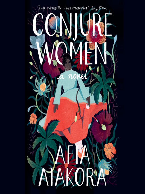 Title details for Conjure Women by Afia Atakora - Wait list