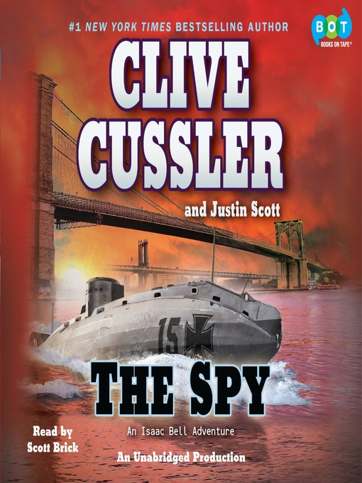 Title details for The Spy by Clive Cussler - Available