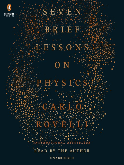 Title details for Seven Brief Lessons on Physics by Carlo Rovelli - Available