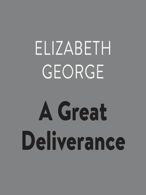 Title details for A Great Deliverance by Elizabeth George - Wait list