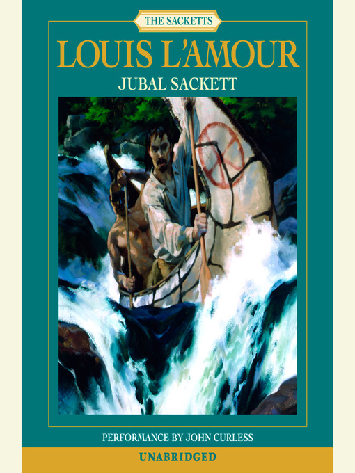 Title details for Jubal Sackett by Louis L'Amour - Available