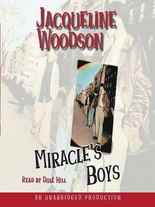 Title details for Miracle's Boys by Jacqueline Woodson - Available