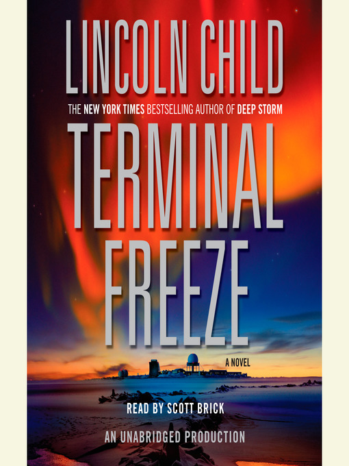 Title details for Terminal Freeze by Lincoln Child - Available